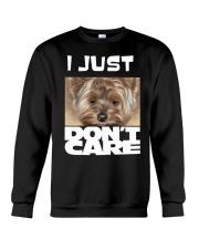 I Just Don'T Care Yorkshire Terrier 2 Crewneck Sweatshirt thumbnail