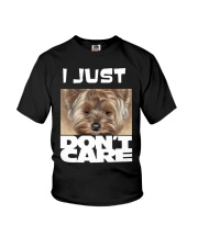 I Just Don'T Care Yorkshire Terrier 2 Youth T-Shirt thumbnail