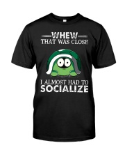 whew that was close turtle shirt Classic T-Shirt front