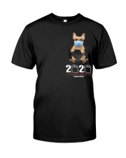 2020 The Year When Sht Got Rea french bulldog Classic T-Shirt front