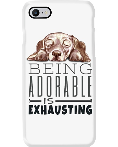 Dachshund being adorable is exhausting shirts