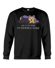 I Like To Stay Inside IT'S Too Peopley yorkie 1 Crewneck Sweatshirt thumbnail