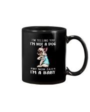 Frenchie I'm Telling You I'm Not A Dog Mug thumbnail