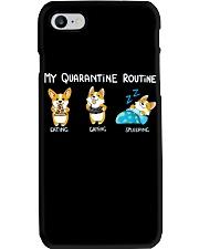 My Quarantine Routine corgi Phone Case thumbnail