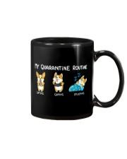 My Quarantine Routine corgi Mug thumbnail