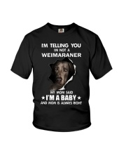 I'm telling you i'm not a weimaraner Youth T-Shirt thumbnail