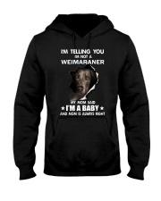 I'm telling you i'm not a weimaraner Hooded Sweatshirt thumbnail