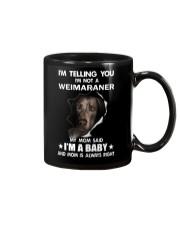 I'm telling you i'm not a weimaraner Mug thumbnail