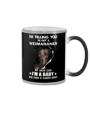 I'm telling you i'm not a weimaraner Color Changing Mug thumbnail