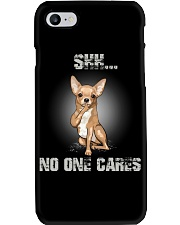 Shh No One Cares Chihuahua Phone Case thumbnail