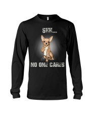 Shh No One Cares Chihuahua Long Sleeve Tee tile
