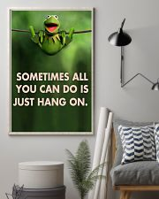 Sometimes All You Can Do Is Just Hang On kermit 11x17 Poster lifestyle-poster-1