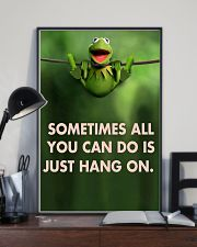 Sometimes All You Can Do Is Just Hang On kermit 11x17 Poster lifestyle-poster-2