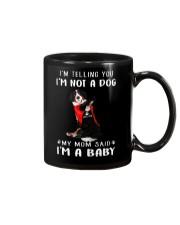 I'm Telling You I'M Not A Dog My Mom Bernese Mouta Mug thumbnail