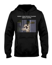 When I Hear People Talking About Chihuahua Coffee Hooded Sweatshirt thumbnail