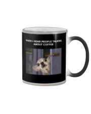 When I Hear People Talking About Chihuahua Coffee Color Changing Mug thumbnail