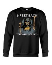 6 Feet Back You Shall Not Pass dachshund Crewneck Sweatshirt thumbnail