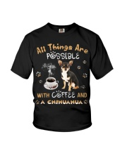 All Things Are Possible With Coffee And chihuahua Youth T-Shirt thumbnail