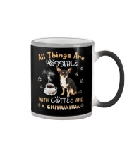 All Things Are Possible With Coffee And chihuahua Color Changing Mug thumbnail