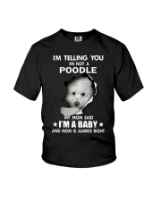 I'm telling you i'm not a poodle Youth T-Shirt thumbnail