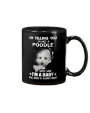I'm telling you i'm not a poodle Mug thumbnail