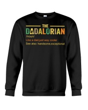 The Dadalorian Like A Dad Just A Way Cooler Crewneck Sweatshirt thumbnail