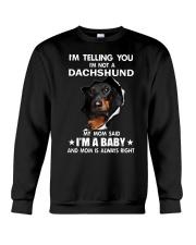 Dachshund I'm Telling You - Funny Dog shirts Crewneck Sweatshirt thumbnail