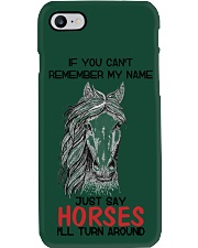 If You Can'T Remember My Name Just Say Horse Phone Case i-phone-7-case