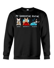 My Quarantine Routine frenchie3 Crewneck Sweatshirt thumbnail