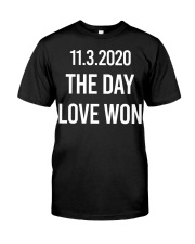 1132020 The Day Love Won Shirt Gifts For Friend Classic T-Shirt front