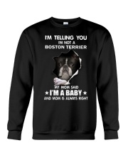I'm telling you i'm not a boston terrier Crewneck Sweatshirt thumbnail