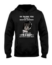 I'm telling you i'm not a boston terrier Hooded Sweatshirt thumbnail