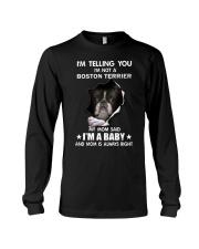 I'm telling you i'm not a boston terrier Long Sleeve Tee thumbnail
