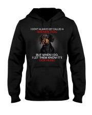 I Don'T Always Get Called A Wiener Dog Dachshund 2 Hooded Sweatshirt thumbnail