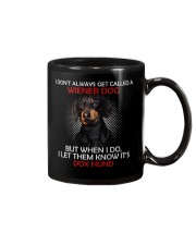 I Don'T Always Get Called A Wiener Dog Dachshund 2 Mug thumbnail