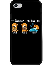 My Quarantine Routine Golden Retriever2 Phone Case tile