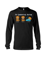 My Quarantine Routine Golden Retriever2 Long Sleeve Tee tile