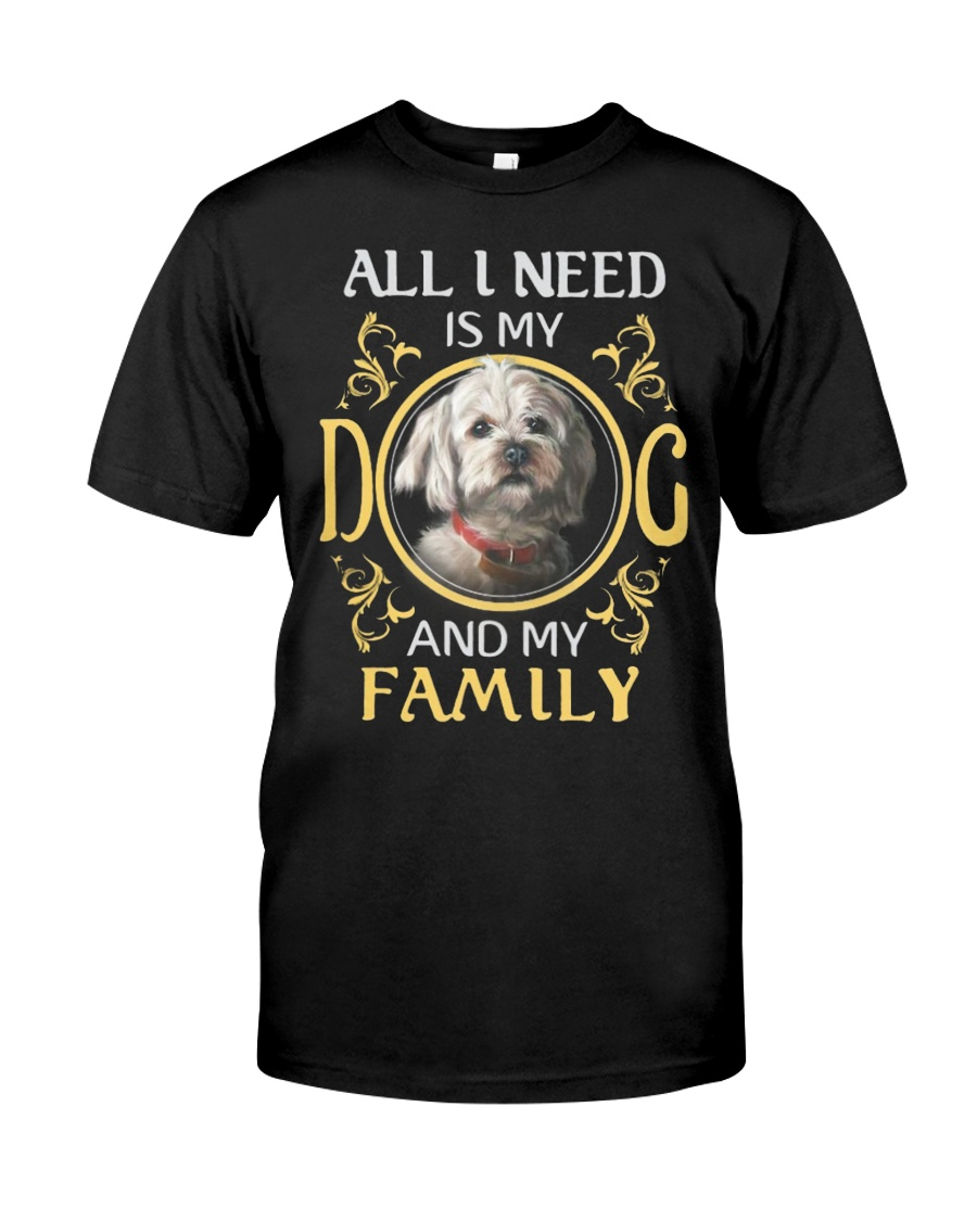All L Need Is My And My Family poodle Classic T-Shirt
