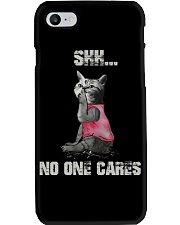 Shh No One Cares Tshirt Phone Case thumbnail