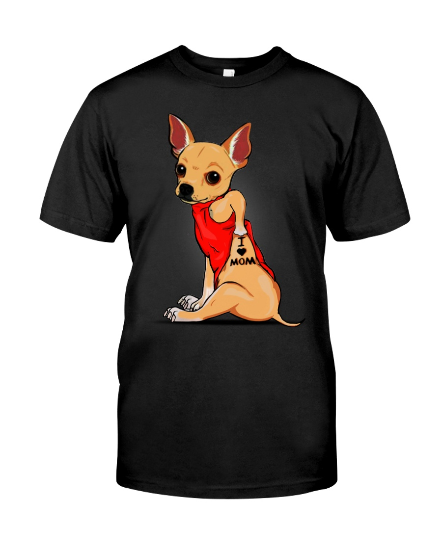 Chihuahua I Love Mom Classic T-Shirt