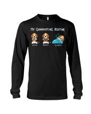 My Quarantine Routine beagle4 Long Sleeve Tee thumbnail