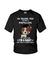 I'm telling you i'm not a Papillon Youth T-Shirt thumbnail
