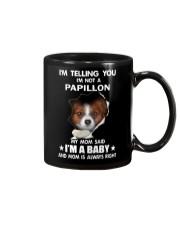 I'm telling you i'm not a Papillon Mug thumbnail