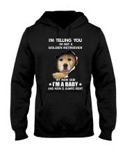 I'm telling you i'm not a golden retriever Hooded Sweatshirt thumbnail