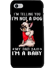 Frenchie I'm Telling You I'm Not A Dog Phone Case tile