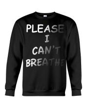 Please Can't Breathe Crewneck Sweatshirt thumbnail