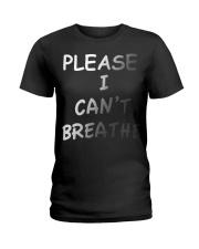 Please Can't Breathe Ladies T-Shirt thumbnail