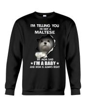 i'm telling you i'm not a maltese Crewneck Sweatshirt thumbnail