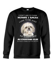 I Don'T Like To Think Before I Speak Shih Tzu Crewneck Sweatshirt thumbnail