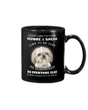I Don'T Like To Think Before I Speak Shih Tzu Mug thumbnail